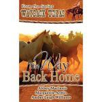 【预订】The Way Back Home Y9781601546579