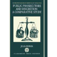 【预订】Public Prosecutors and Discretion: A Comparative