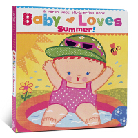 英文原版翻翻书Baby Loves Summer: A Karen Katz Lift-the-Flap Book