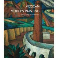 【预订】Mexican Modern Painting: The Andres Blaisten