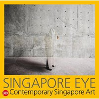 Singapore Eye:Contemporary Singapore Art新加坡眼:当代新加坡艺术