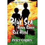 【预订】Blue Sea, Brown Rivers, Red Blood