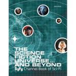 【预订】The Science Fiction Universe... and Beyond: Syfy