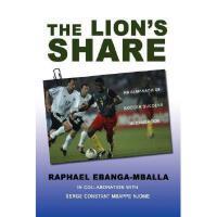 【预订】The Lion's Share: An Almanach of Soccer Success in