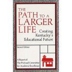 【预订】The Path to a Larger Life: Creating Kentucky's