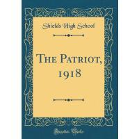 【预订】The Patriot, 1918 (Classic Reprint)