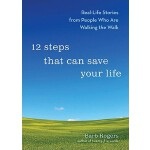 【预订】12 Steps That Can Save Your Life: Real-Life Stories fro