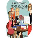【预订】Freezoned High School: Destruction Within 21st