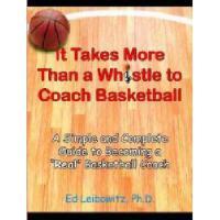 【预订】It Takes More Than a Whistle to Coach Basketball: A