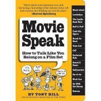 【预订】Movie Speak: How to Talk Like You Belong on a Film