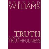 【预订】Truth and Truthfulness: An Essay in Genealogy