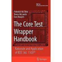 【预订】The Core Test Wrapper Handbook: Rationale and