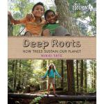 【预订】Deep Roots: How Trees Sustain Our Planet
