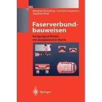 【预订】Faserverbundbauweisen: Fertigungsverfahren Mit