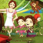 【预订】Sally Lumpkin's Party: A Story of 6 True Friends