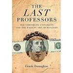 【预订】The Last Professors: The Corporate University and