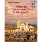【预订】When the Mission Padre Came to the Rancho: The Early