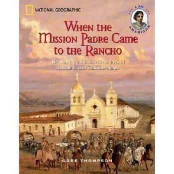 【预订】When the Mission Padre Came to the Rancho: The Early 美国库房发货,通常付款后3-5周到货!