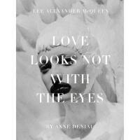 【预订】Love Looks Not with the Eyes: Thirteen Years with