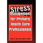 【预订】Stress Management for Primary Health Care