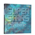 英文原版 美国国家地理 National Geographic:Super Stars 恒星真奇妙 青少年小学初中ST
