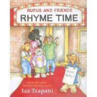 【预订】Rufus and Friends Rhyme Time