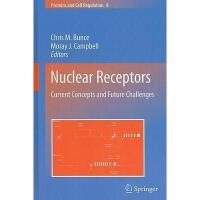 【预订】Nuclear Receptors: Current Concepts and Future
