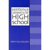 【预订】Sentence Composing for High School: A Worktext on