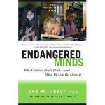 【预订】Endangered Minds: Why Children Dont Think and What