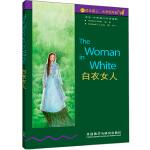 白衣女人(第6级.适合高三.大学低年级)(书虫.牛津英汉双语读物)――家喻户晓的英语读物品牌,销量超6000万册