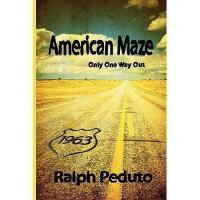 【预订】American Maze: Only One Way Out
