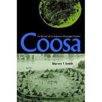 【预订】Coosa: The Rise and Fall of a Southeastern
