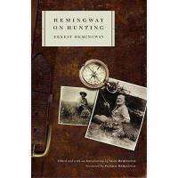 【预订】Hemingway on Hunting Y9780743225298