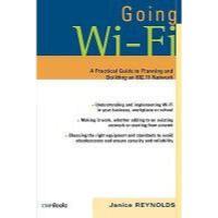 【预订】Going Wi-Fi: Networks Untethered with 802.11