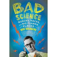 【预订】Bad Science: Quacks, Hacks, and Big Pharma Flacks
