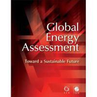 【预订】Global Energy Assessment (Gea): Toward a Sustainable
