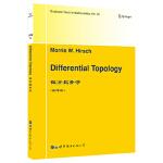 微分拓扑学(美)M.W.Hirsch(M.W.赫希)世界图书出版公司9787519255879