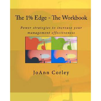 【预订】The 1% Edge - The Workbook: Power Strategies to Increase Your Management Effectiveness 预订商品,需要1-3个月发货,非质量问题不接受退换货。