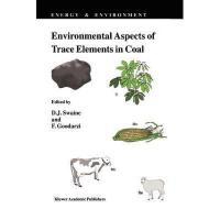【预订】Environmental Aspects of Trace Elements in Coal