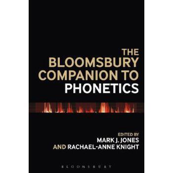 【预订】The Bloomsbury Companion to Phonetics 预订商品,需要1-3个月发货,非质量问题不接受退换货。