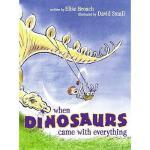【预订】When Dinosaurs Came with Everything
