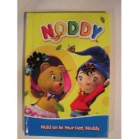 Noddy Hold On To Your Hat