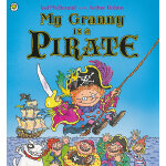 My Granny Is a Pirate 我的奶奶是海盗 ISBN 9781408309278