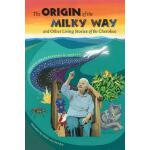 【预订】The Origin of the Milky Way and Other Living Stories of