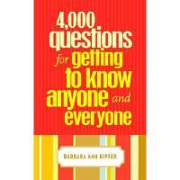 【预订】4,000 Questions for Getting to Know Anyone and