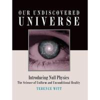 【预订】Our Undiscovered Universe: Introducing Null Physics:
