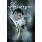【全新直发】Timekeeper Alexandra Monir 9780385738415 Ember
