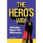 【预订】The Hero's Way: Attitudes Make the Difference