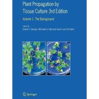 【预订】Plant Propagation by Tissue Culture: Volume 1. the