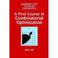 【预订】A First Course in Combinatorial Optimization
